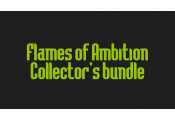 Flames of Ambition Collector's bundle