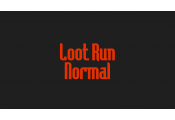 Normal Loot Run
