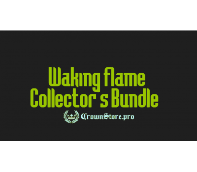 Waking flame Collector's Bundle