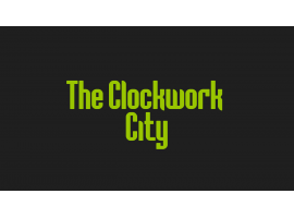 The Clockwork City