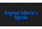 Греймур/Greymoor Collector's (Upgrade)