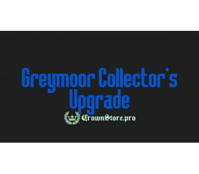 Греймур/Greymoor Collector's (Upgrade)